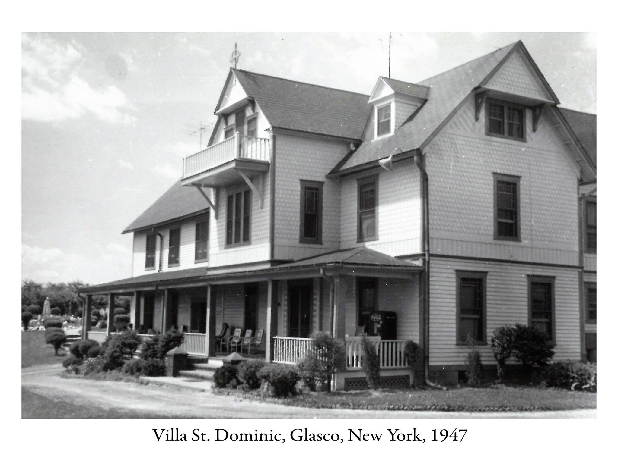 1947 – Villa St. Dominic in Glasco, NY